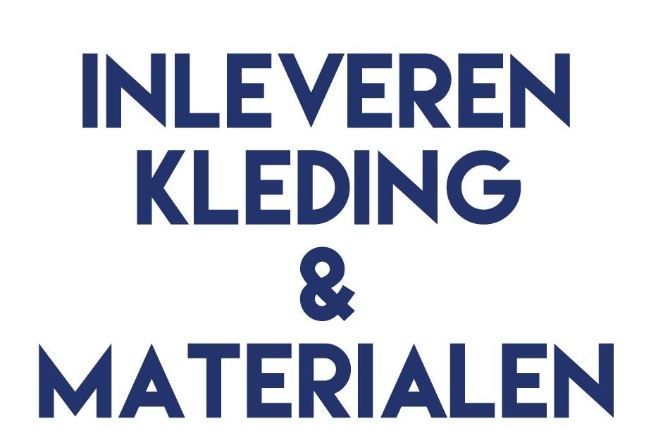 Inleveren Kleding & Materialen
